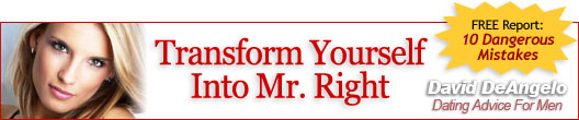 Transform Yourself Into Mr. Right
